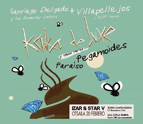 Santiago Delgado y los Runaway Lovers junto a Villapellejos, reinterpretarán a Kaka de Luxe, Paraíso y Pegamoides