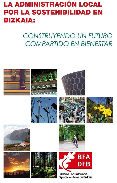 Un informe de Diputación propone medidas para conseguir una Bizkaia más sostenible