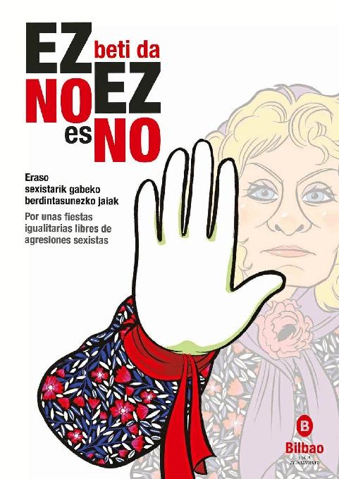 Presentada la imagen de la campaña contra las agresiones sexistas para Aste Nagusia 2016